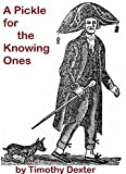 A Pickle for the Knowing Ones 'Plain Truth in a Homespun Dress': Original Edition with Illustrations (English Edition)