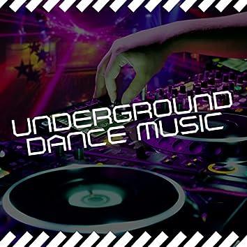 Underground Dance Music
