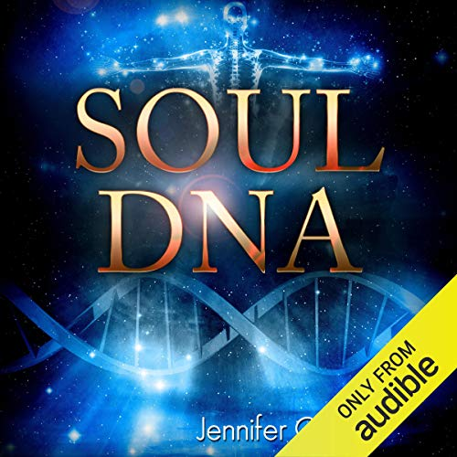 Soul DNA Audiobook By Jennifer O'Neill cover art