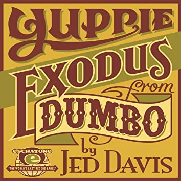 Yuppie Exodus from Dumbo