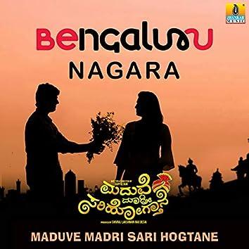 "Bengaluru Nagara (From ""Maduve Madri Sari Hogtane"") - Single"