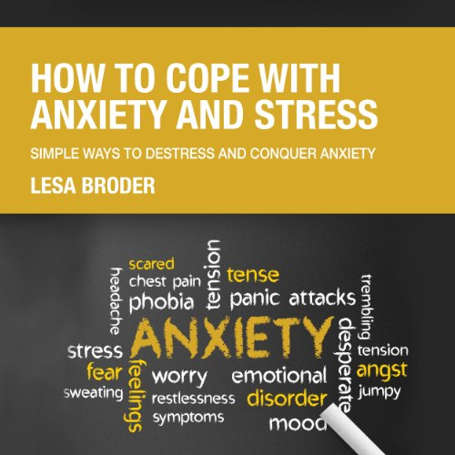 How to Cope with Anxiety and Stress audiobook cover art