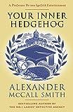 Your Inner Hedgehog (Professor Dr von Igelfeld Series)