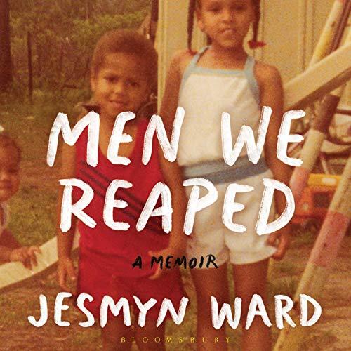 Men We Reaped Audiobook By Jesmyn Ward cover art