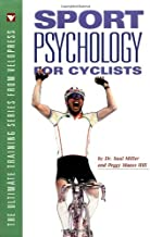 Sport Psychology for Cyclists (Ultimate Training Series from Velopress) by Saul L. Miller (1999-06-27)