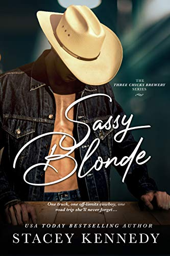Sassy Blonde (Three Chicks Brewery Book 1) by [Stacey Kennedy]