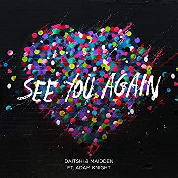 See You Again (feat. Adam Knight)