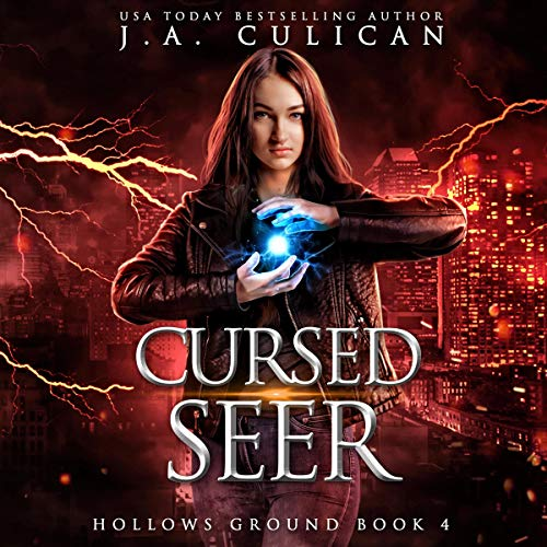 Cursed Seer: Hollows Ground, Book 4