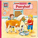 WAS IST WAS Kindergarten, Band 10. Ponyhof: Ponys, Pflege, Reiten - erstes Wissen ab 3 Jahre - Sandra Noa