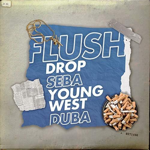 Drop, Young West, Seba & Duba