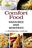 Comfort Food: Meanings and Memories