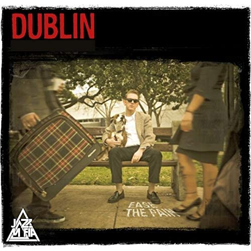 Dublin & Jazz Mafia