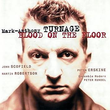 Turnage: Blood On The Floor