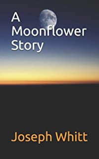 A Moonflower Story