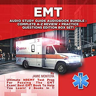 EMT Audio Study Guide Audiobook Bundle!     Complete A-Z Review & Practice Questions Edition Box Set!: Ultimate NREMT Test Prep for Passing the EMT Exam! Best EMT Book to Help You Learn! 2 Books in 1!              By:                                                                                                                                 Jamie Montoya                               Narrated by:                                                                                                                                 Austin Stoler,                                                                                        Bruce Enrietto                      Length: 14 hrs and 19 mins     25 ratings     Overall 5.0