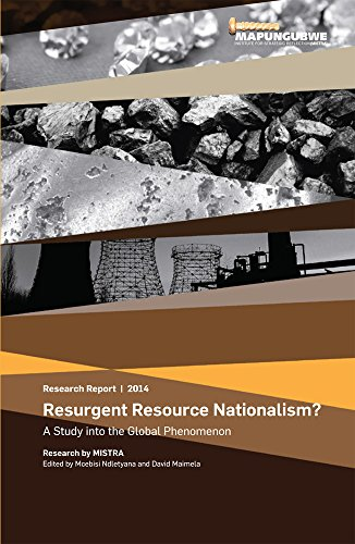 Resurgent Resource Nationalism: A Study into the Global Phenomenon (Research Report)