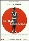 La mala educación (Spanische Version)