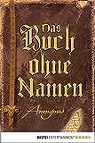 Das Buch ohne Namen: Roman (wahrscheinlich) (Bourbon Kid 1) (German Edition)