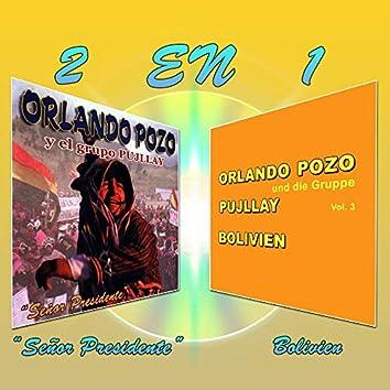 2 en 1: Señor Presidente / Bolivien