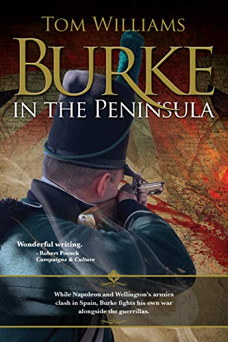 Burke in the Peninsula (James Burke, spy Book 4) by [Tom Williams]