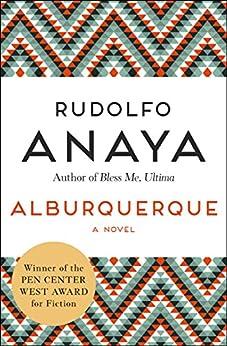 Alburquerque: A Novel by [Rudolfo Anaya]