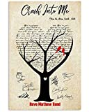 Dave-Matthews Band Crash Into Me Sign Heart Tree Shaped Lyrics Song Hobbies Wall Art Print Painting Home Decor Gifts for Lovers Poster