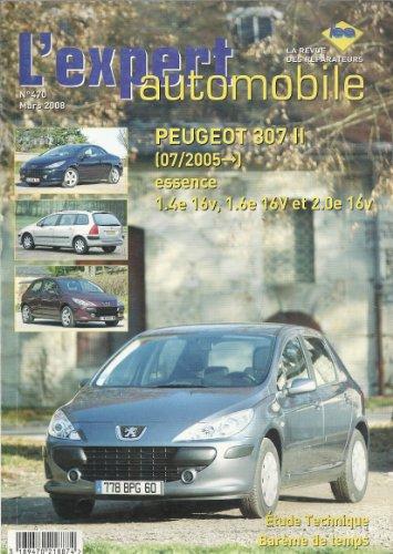 Expert automobile N° 470 Peugeot 307 II du 07/2005 essence 1.4 1.6 et 2.0