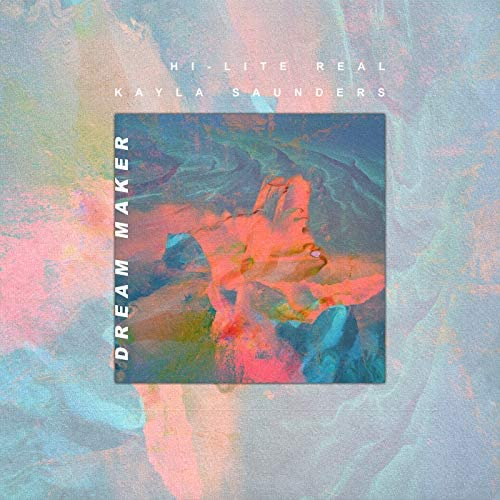 Hi-Lite Real feat. Kayla Saunders