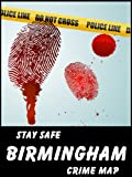 Stay Safe Crime Map of Birmingham (England)