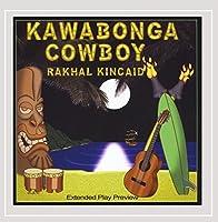 Kawabonga Cowboy Ep