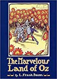 The Marvelous Land of Oz Illustrated edition: The Oz Books #2 (English Edition)