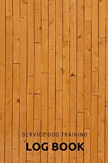 Service Dog Training Log Book: Train Your Pet & Keep A Record | Journal Logbook Template Sheets Note Pages | Obedience Instructor or Owner | 100 Pages (Pets) (Volume 8)