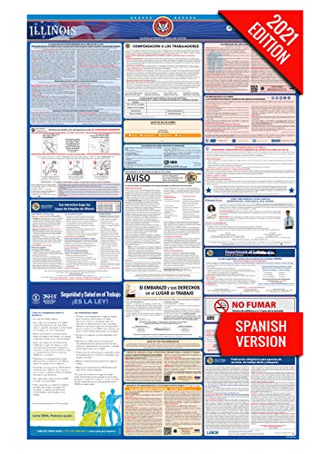 IL Labor Law Poster, 2021 Edition - State, Federal and OSHA Compliant Laminated Poster (Illinois, Spanish)