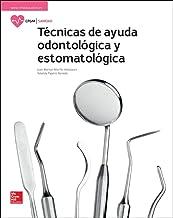 LA Tecnicas de ayuda odontologica y estomatologica GM. Libro alumno.