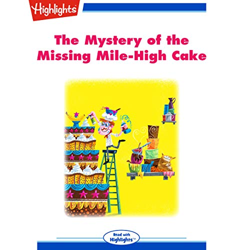 The Mystery of the Missing Mile-High Cake cover art