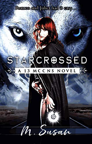 Starcrossed: A Young Adult Paranormal Werewolf Romance (13 Moons Book 1)