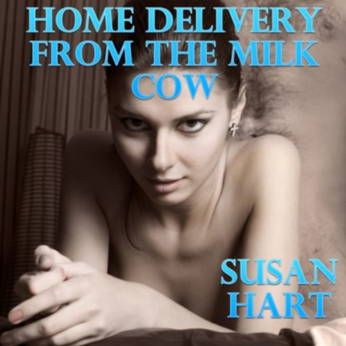 Home Delivery from the Milk Cow audiobook cover art