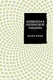 Introducción a los estudios de traducción (Spanish Edition)