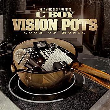 Vision Pots