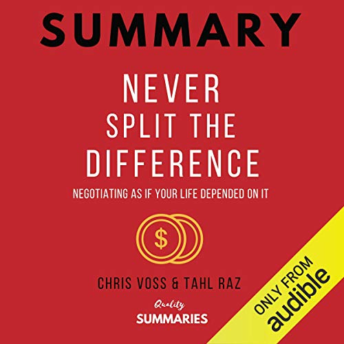『Summary: Never Split the Difference by Chris Voss and Tahl Raz』のカバーアート