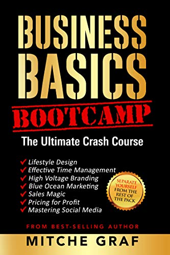 Business Basics BootCamp: The Ultimate Crash Course by Mitche Graf ebook deal