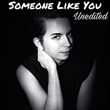 Someone Like You (Unedited)