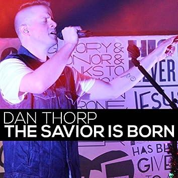 The Savior Is Born