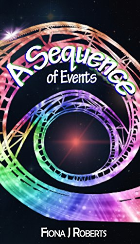 Book: A Sequence of Events by Fiona J. Roberts