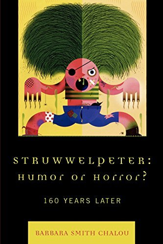 Struwwelpeter: Humor or Horror? : 160 Years Later by Barbara Smith Chalou (2006-12-20)