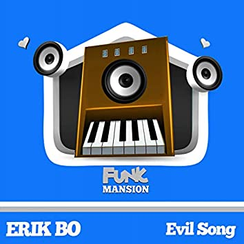 Evil Song