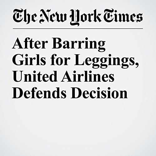 After Barring Girls for Leggings, United Airlines Defends Decision audiobook cover art
