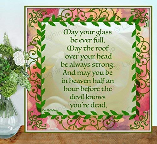 Funny Irish art God art House Blessings Celtic Gaelic Scottish Irish home decor Irish wedding gift Ireland Home Sweet Home art print Family love art Floral Irish art print Heaven wall art