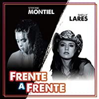 Frente a Frente by Stefani Montiel & Shelly Lares