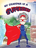 My Grandma is a Superhero